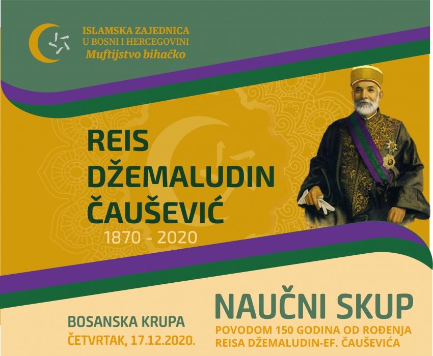 Naučni skup, džuma i dova povodom 150 godina od rođenja reisa Džemaludina Čauševića