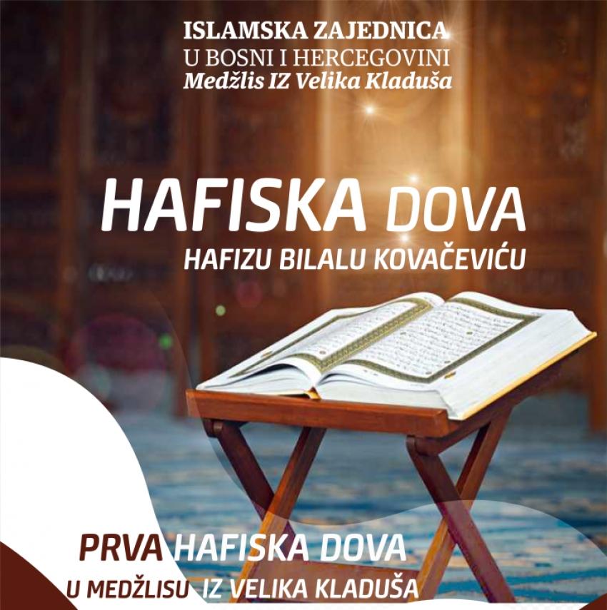NAJAVA: Hafiska dova hafizu Bilalu Kovačeviću