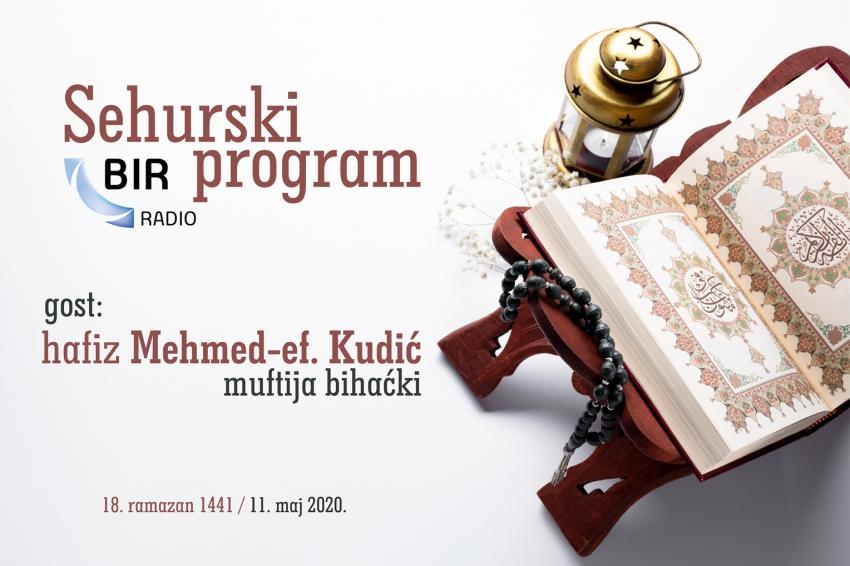Muftija bihaćki hafiz Mehmed-ef. Kudić gost sehurskog programa Bir radija